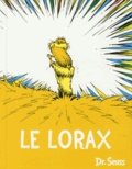 Dr Seuss - Le Lorax.