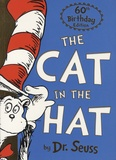 Dr. Seuss - The Cat in the Hat - 60th Birthday Edition.
