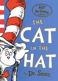 Dr. Seuss - The Cat in the Hat - 60th Anniversary Edition.