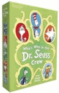 Dr. Seuss - Who's Who of the Dr. Seuss Crew - A Dr. Seuss Boxed Set.