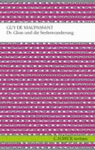 Dr. Gloss und die Seelenwanderung - Erzählungen.