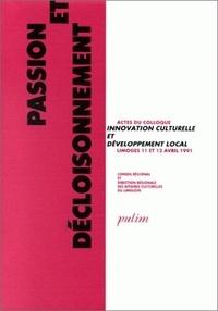 Passion et décloisonnement - Colloque Innovation culturelle et développement local.pdf