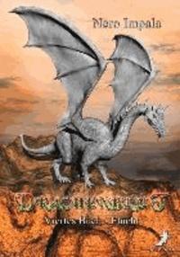 Drachenblut 4. Buch - Flucht.