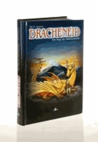 Dracheneid - Der Weg der Drachenseele.