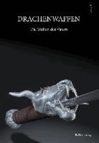 Drachenwaffen 01. Die Waffen des Vaters.