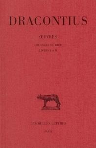 Dracontius - Louanges de Dieu.