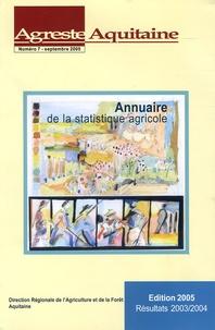 Anne Gassiat - Agreste Aquitaine N° 7, Septembre 2005 : Annuaire de la statistique agricole.