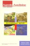 Anne Gassiat - Agreste Aquitaine N° 9, Septembre 2004 : Annuaire de la statistique agricole.
