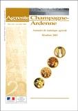 DRAF Champagne-Ardenne - Agreste Champagne-Ardenne N° hors-série Novemb : Annuaire de statistique agricole - Résultats 2003.