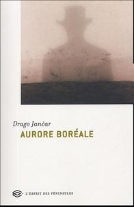 Drago Jancar - Aurore boréale.