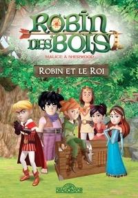 Dragon d'or - Robin des Bois - Robin et le Roi.