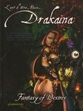 Drakaina - Drakaina - Fantasy of Desires.
