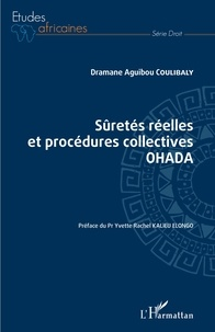 Dramane Aguibou Coulibaly - Sûretés réelles et procédures collectives OHADA.