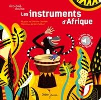 Dramane Dembélé et Rémi Saillard - Les instruments d'Afrique. 1 CD audio