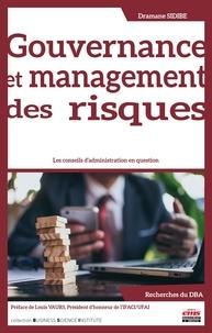 Dramane Sidibe - Gouvernance et management des risques - Les conseils d'administration en question.