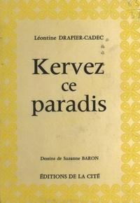Drapier-Cadec - Kervez ce paradis.