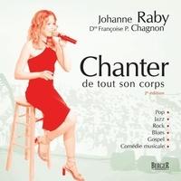 Dre Françoise P. Chagnon et Johanne Raby - Chanter de tout son corps, 2e édition.