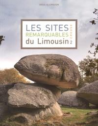 DREAL du Limousin - Les sites remarquables du Limousin - Tome 2, Creuse.