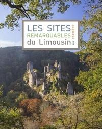 DREAL Nouvelle-Aquitaine - Les sites remarquables du Limousin - Tome 3, Corrèze.