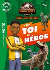 DreamWorks et Bertrand Puard - Aventures sur mesure  : Jurassic World - Camp cretaceous. C'est toi le héros !.