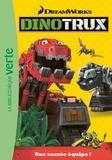DreamWorks - Dinotrux Tome 1 : Une sacrée équipe !.