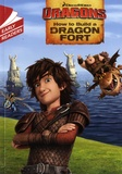 DreamWorks et Erica David - Dragons, How to Build a Dragon Fort.