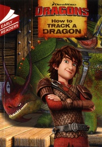 DreamWorks et Erica David - Dragons, How to Track a Dragon.