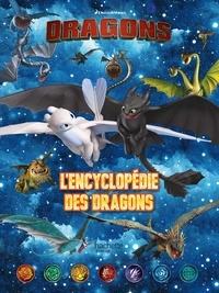 DreamWorks - Dragons - L'encyclopédie des dragons.