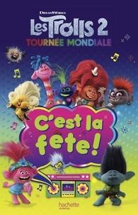 DreamWorks - Les Trolls 2 : Tournée mondiale - C'est la fête.
