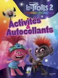 DreamWorks - Les Trolls 2 : Tournée mondiale - Activités & Autocollants.