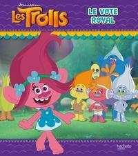 DreamWorks - Les Trolls  : Le vote royal.