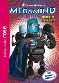 DreamWorks - Megamind Tome 1 : Megaming superstar !.
