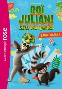 DreamWorks - Roi Julian 01 - Sacré Julian!.