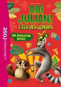 DreamWorks - Roi Julian 03 - Une révolution royale.