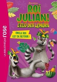 DreamWorks - Roi Julian 04 - Oncle roi est de retour !.