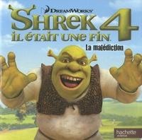 DreamWorks - Shrek 4 Il était une fin - La malédiction.