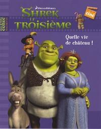 DreamWorks - Shrek le Troisième  : Quelle vie de château !.