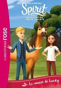 DreamWorks - Spirit 06 - Le cousin de Lucky.