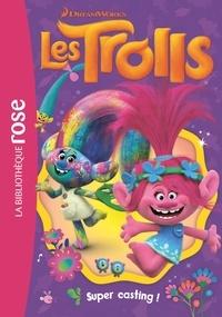 DreamWorks - Trolls 01 - Super casting !.