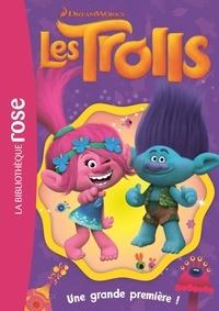 DreamWorks - Trolls 08 - Une grande première !.