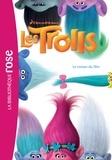 DreamWorks - Trolls - Le roman du film.
