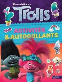 DreamWorks - Trolls - Activités et autocollants.