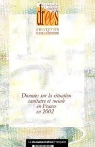 DREES - Données sur la situation sanitaire et sociale en France en 2002.