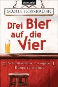 Ucareoutplacement.be Drei Bier auf die Vier - Vom Abenteuer, die eigene Kneipe zu eröffnen Image