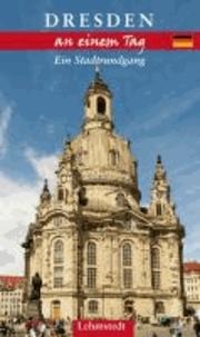 Dresden an einem Tag - Ein Stadtrundgang.