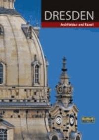 Dresden - Architektur und Kunst.