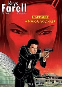 Drevon/beaudry - Krys Farell - L'affaire Nara Wong.