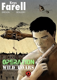 Drevon/beaudry - Krys Farell - Opération Wild Boars.