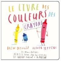 Drew Daywalt et Oliver Jeffers - Le livre des couleurs des crayons.