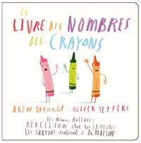 Drew Daywalt et Oliver Jeffers - Le livre des nombres des crayons.